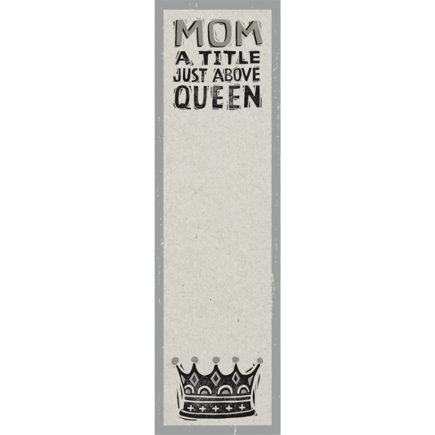 Mom A Title Above Queen Magnetic Notepad